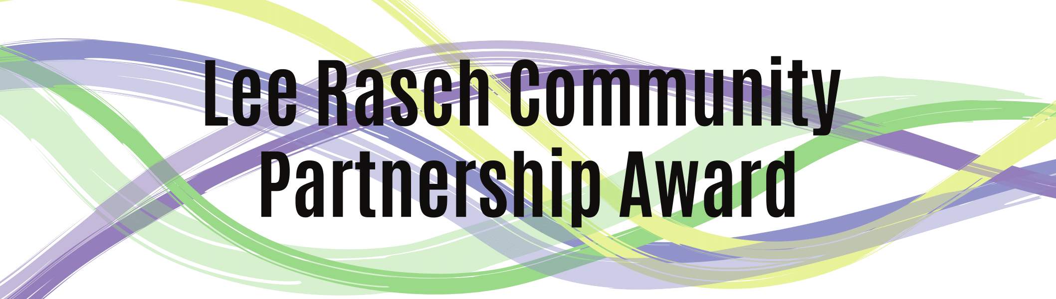 Lee Rasch Community Partnership Award